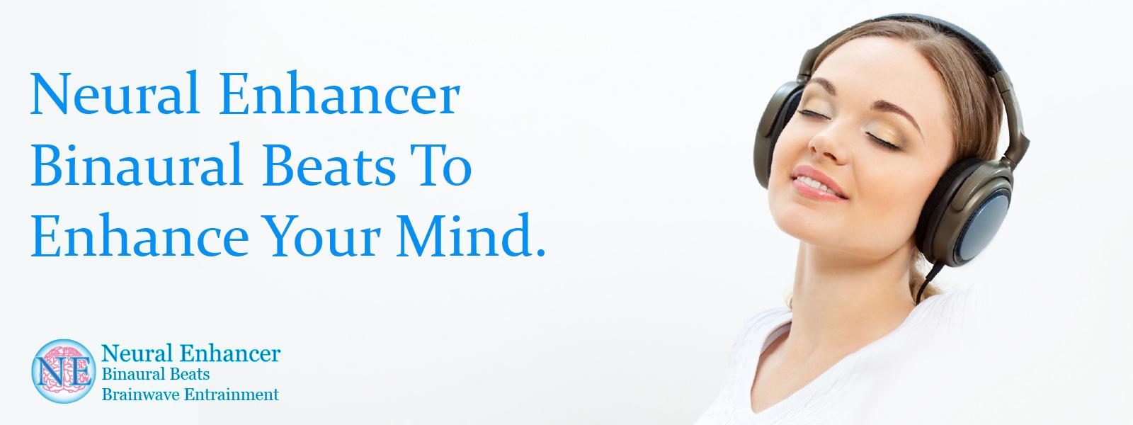 Neural Enhancer Binaural Beats To Enhance Your Mind